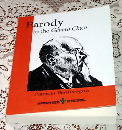 Parody in the G�nero Chico, by Patricia Bentivegna