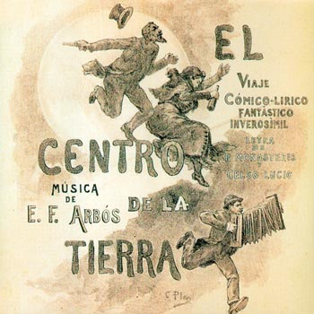 "Poster for the Teatro Apolo premiere of ""El centro de la tierra"""
